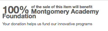 100%donated-to-Montgomery-Academy-Foundation